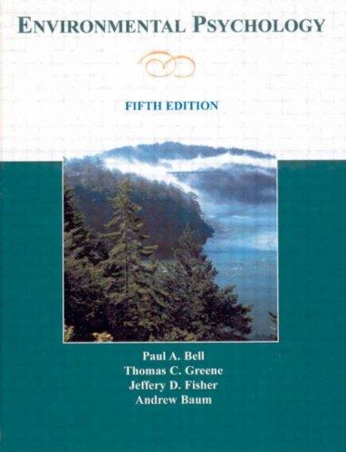 Environmental Psychology por Paul A. Bell