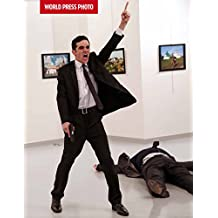 WORLD PR PHOTO 2017 (World Press Photo Yearbook)