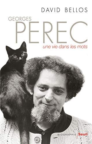 Georges Perec. Une vie dans les mots par David Bellos