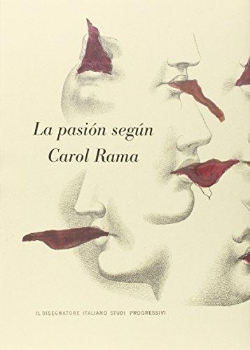 La Pasión según Carol Rama por Paul Beatriz Preciado Ruiz
