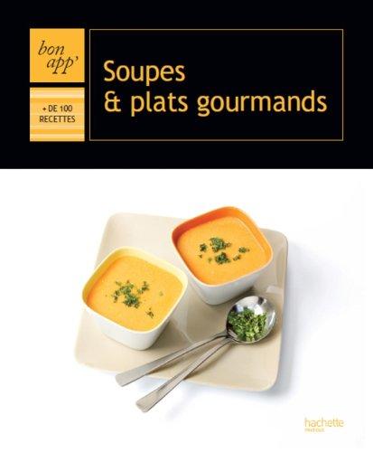Soupes et plats gourmands