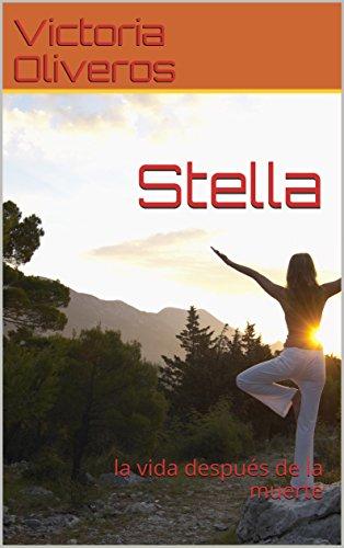 Stella: la vida después de la muerte eBook: Victoria ...