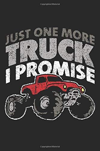 Just One More Truck I Promise: LKW-Fahrer Monster Truck abholen  Notizbuch liniert DIN A5 - 120 Seiten für Notizen, Zeichnungen, Formeln | Organizer Schreibheft Planer Tagebuch (Monster-truck-kalender)