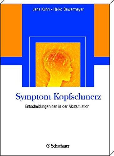 Symptom Kopfschmerz: Entscheidungshilfen in der Akutsituation - Bild 1
