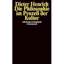 Die Philosophie im Prozeß der Kultur (suhrkamp taschenbuch wissenschaft, Band 1812)