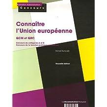 Connaître l'Union européenne : QCM et QRC concours catégories A et B