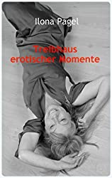 Treibhaus erotischer Momente