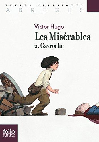 Les misérables (Tome 2-Gavroche)