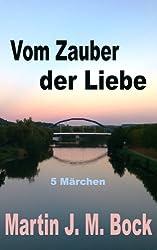 Vom Zauber der Liebe (German Edition)
