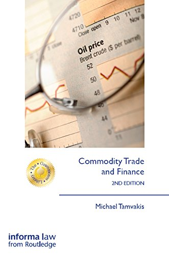 Commodity Trade and Finance (The Grammenos Library)