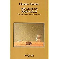 Múltiples moradas (Volumen Independiente) Premio Nacional de Ensayo 1999