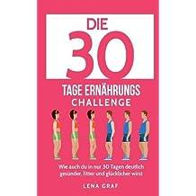 Die 30 Tage Ernährungs-Challenge