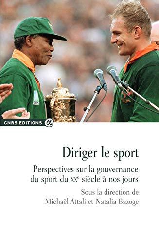 Diriger le sport - Perspectives sur la gouvernance du sport...
