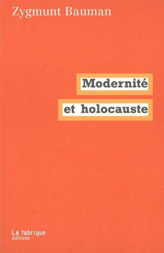 Modernité et holocauste par Zygmunt Bauman
