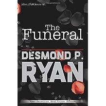 The Funeral: Epilogue to 10-33 Assist PC (Mike O'Shea Crime Fiction)