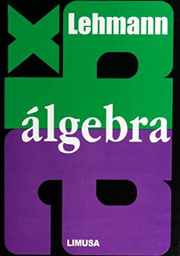Algebra/College Algebra por Charles H. Lehmann