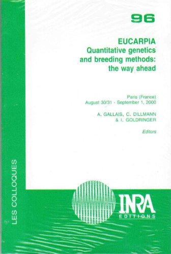 EUCARPIA : QUANTITATIVE GENETICS AND BREEDING METHODS THE WAY AHEAD