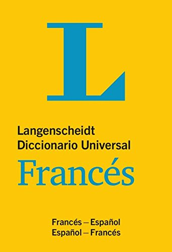 Langenscheidt Diccionario Universal Francés: Französisch-Spanisch/Spanisch-Französisch (Langenscheidt Diccionarios Universales)