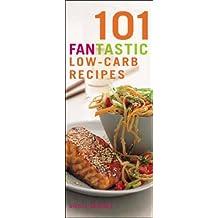101 Fantastic Low-Carb Recipes (101 Fantastic Recipes) by Nicola Graimes (2006-02-02)