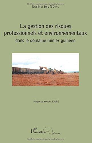 La gestion des risques professionnels et environnementaux