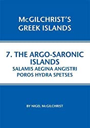 Argo-Saronic: Salamis, Aegina, Agistri, Poros, Hydra, Spetses (McGilchrist's Greek Islands)