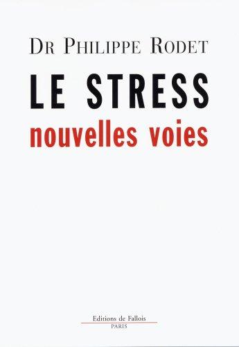 Le stress : nouvelles voies