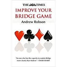 [(The Times Improve Your Bridge Game)] [ By (author) The Times Mind Games, By (author) Andrew Robson ] [October, 2015]