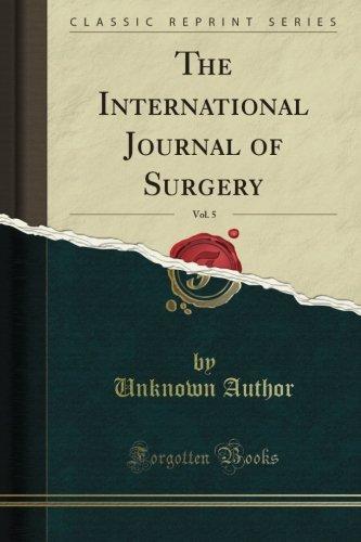 The International Journal of Surgery, 1892, Vol. 5 (Classic Reprint)