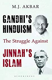 Gandhi's Hinduism the Struggle against Jinnah'