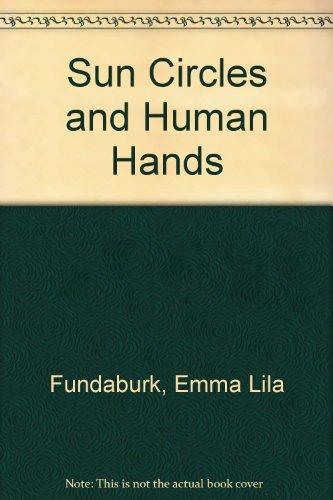Sun Circles and Human Hands