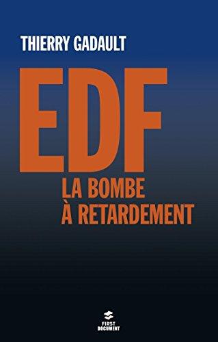 EDF, la bombe  retardement