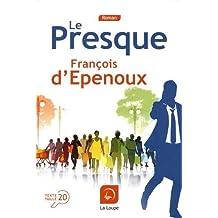 Le Presque de François d'Epenoux