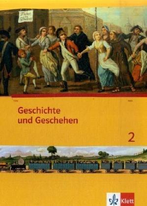 Geschichte und Geschehen 2. Ausgabe Berlin, Brandenburg, Hamburg, Nordrhein-Westfalen, Schleswig-Holstein, Sachsen-Anhalt Gymnasium: Schülerbuch mit ... (Geschichte und Geschehen. Sekundarstufe I)