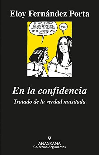 En la confidencia (Argumentos nº 516) por Eloy Fernández Porta