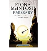 Emissary by McIntosh, Fiona ( AUTHOR ) Jan-24-2008 Paperback