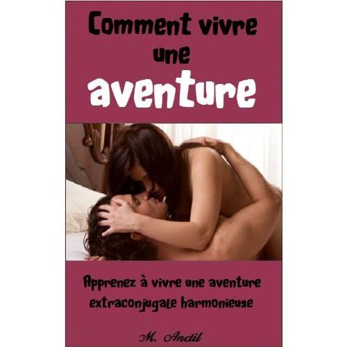 Comment vivre une aventure