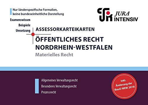 ASSEX Karteikarten Öffentliches Recht NRW - Materielles Recht: Allgemeines Verwaltungsrecht, besonderes Verwaltungsrecht & Prozessrecht (Assessor Karteikarten NRW)