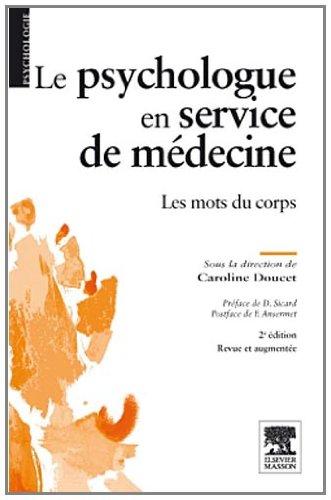 Le psychologue en service de médecine: Les mots du corps