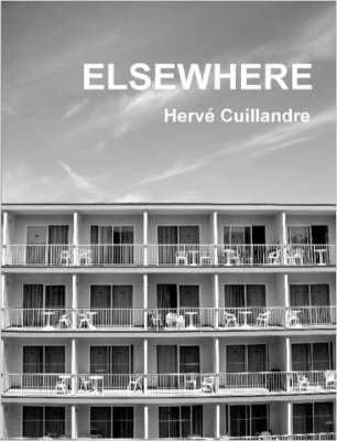 [(Elsewhere)] [By (author) Herve Cuillandre] published on (January, 2007)