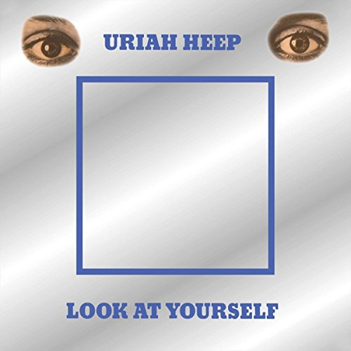 Uriah Heep: Look at Yourself (Deluxe Edition) (Audio CD)