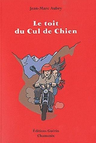 Le toit du Cul de Chien