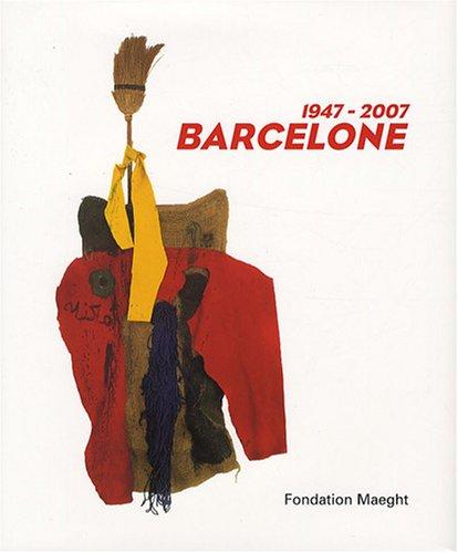Barcelone 1947-2007