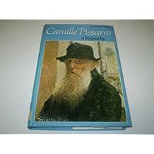 Camille Pissarro: A biography