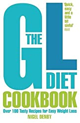 The GL Diet Cookbook: Over 100 tasty recipes for easy weight loss