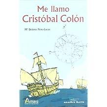 Me llamo Cristóbal Colón