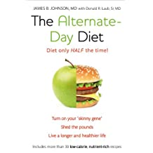 The Alternate-Day Diet: The Original Fasting Diet