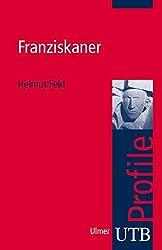 Franziskaner (utb Profile, Band 3011)