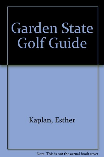 Garden State Golf Guide por Esther Kaplan