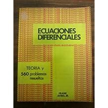 ECUACIONES DIFERENCIALES. TEORIA Y 560 PROBLEMAS RESUELTOS
