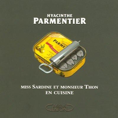 Miss Sardine et monsieur Thon en cuisine par Hyacinthe Parmentier